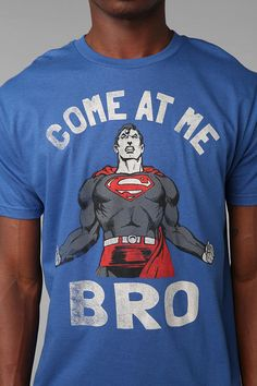 Superman Come At Me Bro Tee  #UrbanOutfitters