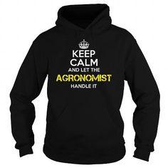 AGRONOMIST Keep Calm 1 T Shirts, Hoodies Sweatshirts. Check price ==► https://www.sunfrog.com/Jobs/AGRONOMIST-Keep-Calm-1-Black-Hoodie.html?57074