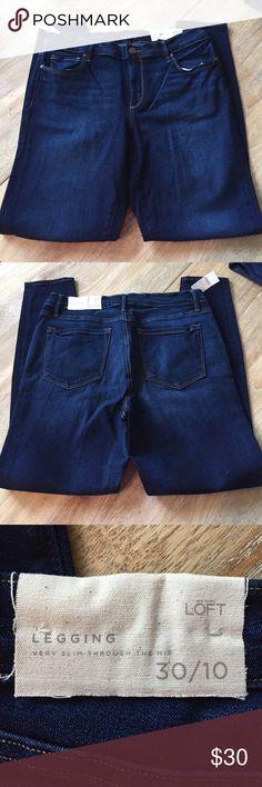 Loft Jeans New with tags Loft jeans! Legging Jeans, size 10, lots of stretch! Regular length, excellent condition! LOFT Jeans