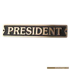 President Door Sign Http://metalcastsigns.com/