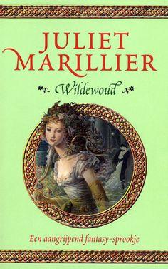 Karen: Wildewoud - Juliet Marillier