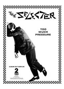 The Selector - Too much pressure Try it! Download it! Sing it! Love it!