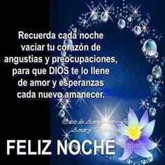 Buenos deseos para una Feliz Noche!