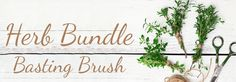 Garden to Grill Tips: Herb Bundle Basting Brush / Pike Nurseries
