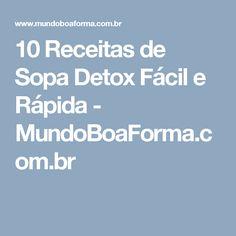 10 Receitas de Sopa Detox Fácil e Rápida - MundoBoaForma.com.br