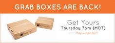 Don't forget!  One of our most popular items ever...grab boxes are coming TONIGHT- 7PM MST! Be ready.