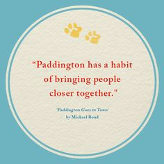 Our favourite Paddington quotes continue. Has Michael Bond's bear brought you closer to friends and family? Bear Birthday, 2nd Birthday Parties, Girl Birthday, Birthday Ideas, Paddington Bear Books, Paddington Bear Party, Spectacled Bear, Christmas Fair Ideas, Teddy Bear Cartoon