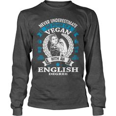 Vegan English Degree Shirt #gift #ideas #Popular #Everything #Videos #Shop #Animals #pets #Architecture #Art #Cars #motorcycles #Celebrities #DIY #crafts #Design #Education #Entertainment #Food #drink #Gardening #Geek #Hair #beauty #Health #fitness #History #Holidays #events #Home decor #Humor #Illustrations #posters #Kids #parenting #Men #Outdoors #Photography #Products #Quotes #Science #nature #Sports #Tattoos #Technology #Travel #Weddings #Women