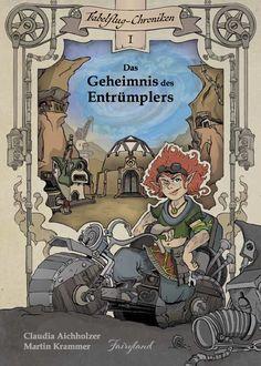Auf dieses Buch von Claudia Aicholzer (erscheint im Herbst bei #FairylandVerlag) bin ich schon mächtig gespannt; der Auftakt zu einer Fantasy-Reihe für Kinder ab 7! Cover, Comic Books, Comics, Fictional Characters, Adventure Stories, Stories For Children, Sustainability Kids, Books For Kids, Inventions