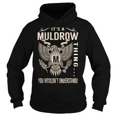 Awesome Tee Its a MULDROW Thing You Wouldnt Understand - Last Name, Surname T-Shirt (Eagle) T shirts