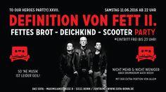 Fettes Brot - Deichkind - Scooter PARTY Eintritt Frei bis 23Uhr - https://www.facebook.com/events/1177786598906969/