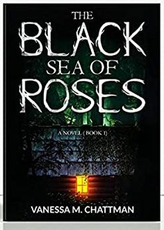 The Black Sea Of Roses : A Novel ( Book | Vanessa M. Chattman | Kindle Edition Book 1, This Book, Barnes And Noble Books, Roses Book, Voice Of America, Thriller Books, Black Sea, Book Nooks, How To Know