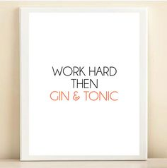 Coral and Black 'Work Hard Then Gin & Tonic' print poster // Amanda Catherine Designs