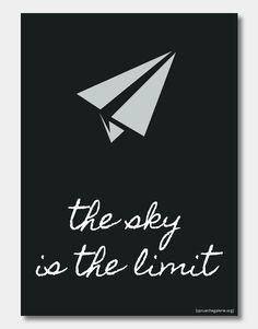 """Poster mit dem Spruch """"The sky is the limit"""" mit dem grafischen Element eines Papierfliegers"""