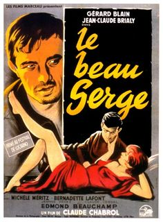 """Le beau Serge"" French film directed by Claude Chabrol, starring Jean-Claude Brialy and Gérard Blain. Considered the first product of the Nouvelle Vague film movement. Cinema Film, Cinema Posters, Film Posters, Claude Chabrol, Cinema France, Stephane Audran, Festival Cinema, Francois Truffaut, French New Wave"