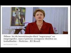 VAZA VÍDEO DA DILMA APOIANDO A LEI DAS TERCEIRIZAÇÕES E ESQUERDISTAS VÃO...