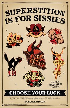 "Sailor Jerry ""Superstition is for Sissies"" artwork for Lucky 13 Fridays. I like the black cat tattoo"