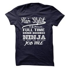 Hair Stylist only because full time multitasking T-Shirts, Hoodies. ADD TO CART ==► https://www.sunfrog.com/LifeStyle/Hair-Stylist-only-because-full-time-multitasking.html?id=41382