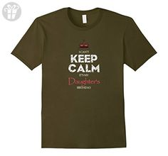 Mens I Can't Keep Calm It's My Daughter's Birthday Shirt Gift 2XL Olive - Birthday shirts (*Amazon Partner-Link)