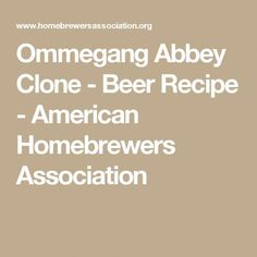 Walkin' with the Man Strong Belgian Ale - Beer Recipe - American Homebrewers Association Brewing Recipes, Homebrew Recipes, Beer Recipes, Pale Ale Beers, Belgian Beer, Lager Beer, Home Brewing Beer, How To Make Beer, Recipes