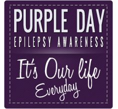 Epilepsy Awareness Day March 26th ♥