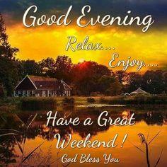 584 Best Good Evening Images Good Night Quotes Bonjour Buen Dia