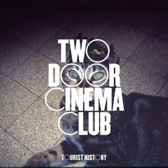 Tourist History is the debut studio album by Northern Irish indie rock band Two Door Cinema Club. It was released on 17 February 2010 by Kitsuné. The album is named for the reputation of the band's hometown, Bangor, as a tourist attraction. Iconic Album Covers, Cool Album Covers, Album Cover Design, Music Album Covers, Music Albums, Music Collage, Music Artwork, Music Wall, Music Background