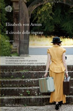 Il circolo delle ingrate - Elizabet von Arnim