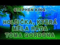 STEPHEN KING. HOLČIČKA, KTERÁ MĚLA RÁDA TOMA GORDONA. AUDIOKNIHA.