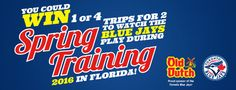 Old Dutch Blue Jays Spring Training Contest Win a trip to the Blue Jays 2016 Spring Training!
