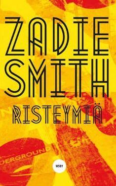 Zadie Smith: Risteymiä Lukuhaasteen kohta 8: Kirja, jonka tapahtumat sijoittuvat Suomen ulkopuolelle Zadie Smith, Books, Livros, Libros, Livres, Book, Book Illustrations, Libri
