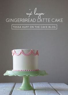 Gingerbread Latte Cake  |  by Tessa Huff for TheCakeBlog.com