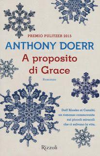 la biblioteca del libraio: Trame e opinioni: A proposito di Grace di Anthony ...
