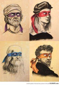 Donatello, Raphael, Leonardo and Michelangelo youre welcome.