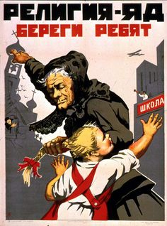 "Bolshevik propaganda poster: ""Religion is poison, take care of the children"". Yes, we know that it's possible to criticise schools as well as religion. But the poster seems kind of appropriate. Communist Propaganda, Propaganda Art, Vintage Ads, Vintage Posters, Socialist Realism, Political Posters, Anti Religion, Soviet Art, Illustrations And Posters"