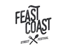 Feast Coast Street Festival. Foodie. Logo. Branding. Wordmark. Food Culture. Design.