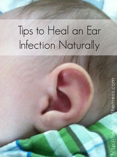 How to Heal an Ear Infection Naturally