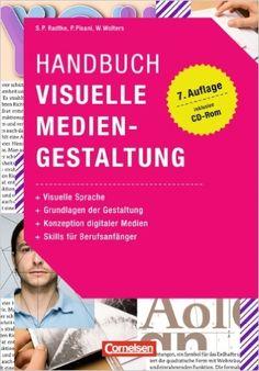 Marketingkompetenz: Handbuch Visuelle Mediengestaltung: Buch mit CD-ROM: Amazon.de: Patricia Pisani, Prof. Susanne P. Radtke, Walburga Wolters: Bücher