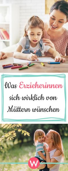 7 Dinge, die sich Erzieherinnen und Erzieher von Müttern wünschen #mütter #kinder #erziehung