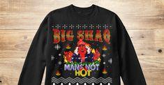 BIG SHAQ CHRISTMAS HOODIE MANS NOT HOT FESTIVE GIFT UNISEX ADULT KIDS HOODIE TOP