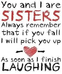Google Image Result for http://www.apnazilla.com/wp-content/uploads/2013/10/Sister-quotes-for-pictures-lovely-sister-quotes-with-pictures-.j...