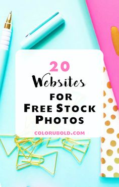 20 Websites for the Best of the Best FREE Stock Photos!