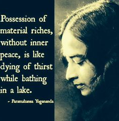 ~ possession of material riches...