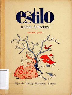 Estilo: método de lectura: segundo grado/ por Hijos de Santiago Rodriguez ; ilustraciones de Fernando Marco (1942)