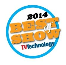 TVTechnology: TV Technology Announces 2014 NAB Best of Show Award Winners
