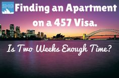 Is Two Weeks Long Enough for a 457 Visa Holder to Find an Apartment in Sydney?
