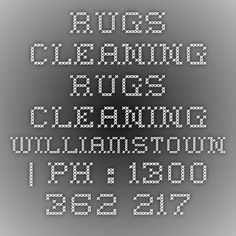 Rugs Cleaning Rugs Cleaning Williamstown | Ph : 1300 362 217
