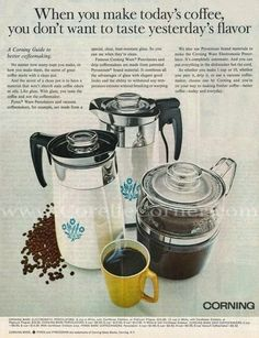 Advertisement from October 1968, for Corning Ware & Pyrex coffeemakers. I have that Pyrex Flameware percolator and it's so much fun!