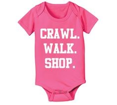 Crawl Walk SHOP funny maternity cute baby girls by KidzFashion, $10.90