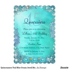 Shop Quinceanera Teal Blue Ocean Jewel Birthday Party Invitation created by Zizzago. Personalize it with photos & text or purchase as is! Invitations Quinceanera, Quince Invitations, Quinceanera Decorations, Quinceanera Party, Zazzle Invitations, Birthday Party Invitations, Quinceanera Planning, Quinceanera Dresses, Wedding Invitation